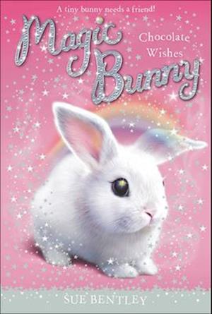 Bog, ukendt format Chocolate Wishes af Sue Bentley