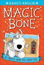 Magic Bone #1 Be Careful What You Sniff for af Nancy E. Krulik