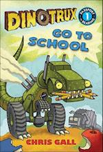 Dinotrux Go to School (Passport to Reading Level 1)