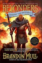 Chasing the Prophecy (Beyonders, nr. 3)