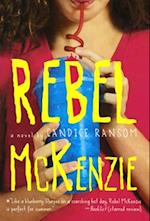 Rebel McKenzie af Candice F. Ransom