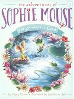 Forget-Me-Not Lake (Adventures of Sophie Mouse, nr. 3)