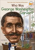 Who Was George Washington Carver? (Who Was...?)