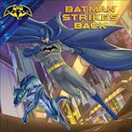 Batman Strikes Back (Batman Unlimited)