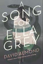 A Song for Ella Grey