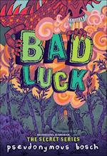 Bad Luck (The Bad Books, nr. 2)