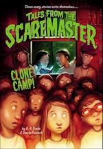 Clone Camp! (Tales from the Scaremaster, nr. 3)