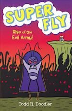 Rise of the Evil Army (Super Fly)