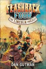 The Lincoln Project (Flashback Four, nr. 1)