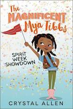 Spirit Week Showdown (Magnificent Mya Tibbs, nr. 1)