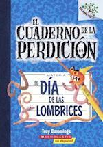 El Dia de las Lombrices = Day of the Night Crawlers (Cuaderno de la Perdicion, nr. 2)
