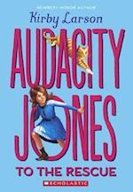 Audacity Jones to the Rescue (Audacity Jones, nr. 1)