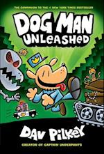 Dog Man Unleashed (Dog Man, nr. 2)