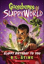 Slappy Birthday to You (Goosebumps Slappyworld, nr. 1)