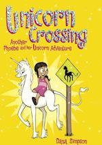Unicorn Crossing (Phoebe and Her Unicorn, nr. 5)