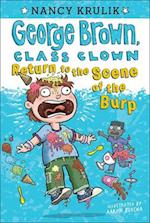 Return to the Scene of the Burp (George Brown, Class Clown, nr. 19)
