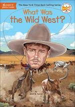 What Was the Wild West? (What Was)