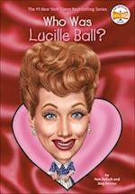 Who Was Lucille Ball? (Who Was...?)
