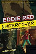 Doom at Grant's Tomb (Eddie Red Undercover, nr. 3)
