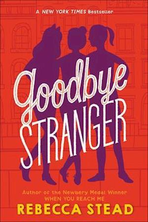 Bog, ukendt format Goodbye Stranger af Rebecca Stead