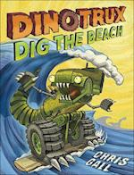Dinotrux Dig the Beach (Dinotrux, nr. 3)