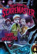 Zombie Apocalypse (Tales from the Scaremaster, nr. 4)