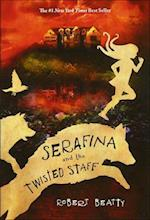 Serafina and the Twisted Staff (Serafina)