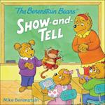 The Berenstain Bears' Show-And-Tell (Berenstain Bears)