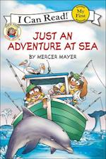 Just an Adventure at Sea (My First I Can Read)