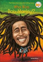 Who Was Bob Marley? (Who Was...?)