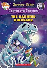 The Haunted Dinosaur (Creepella Von Cacklefur, nr. 9)