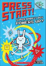 Super Rabbit Boy Powers Up! (Press Start, nr. 2)