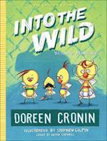 Into the Wild (Chicken Squad, nr. 3)