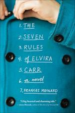 The Seven Rules of Elvira Carr af Frances Maynard