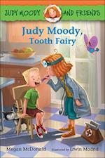 Judy Moody, Tooth Fairy (Judy Moody and Friends, nr. 9)