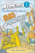 The Berenstain Bears' Big Machines (I Can Read. Level 1)
