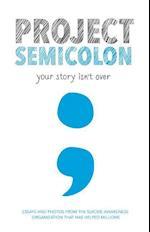 Project Semicolon af Amy Bleuel