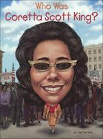 Who Was Coretta Scott King? (Who Was...?)