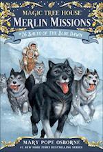 Balto of the Blue Dawn (Magic Tree House R Merlin Mission, nr. 26)