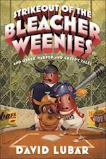 Strikeout of the Bleacher Weenies (Weenies Stories, nr. 8)