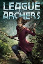 League of Archers (League of Archers, nr. 1)
