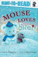 Mouse Loves Snow (Mouse)