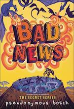 Bad News (The Bad Books, nr. 3)