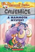 A Mammoth Mystery (Geronimo Stilton Cavemice, nr. 15)