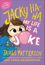 My Life Is a Joke (Jacky Ha Ha, nr. 2)