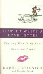 How to Write a Love Letter af Barrie Dolnick, Donald Baack