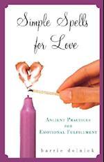 Simple Spells for Love af Barrie Dolnick