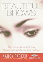 Beautiful Brows af Nancy Kalish, Nancy Parker