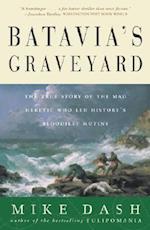 Batavia's Graveyard af Mike Dash