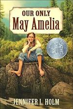 Our Only May Amelia (Harper Trophy Books Paperback)